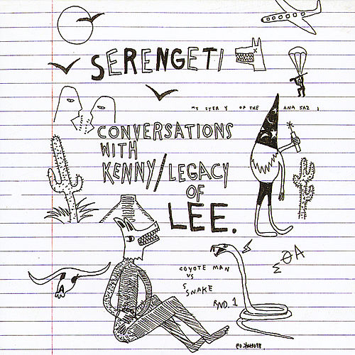 Conversations with Kenny/Legacy of Lee by Serengeti