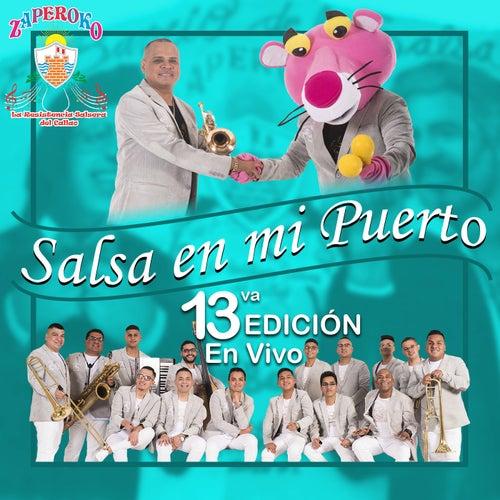 Salsa en Mi Puerto: 13Va Edición (En Vivo) by Orquesta Zaperoko de