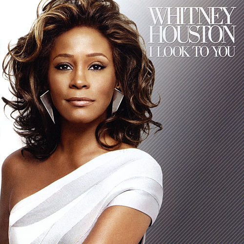 I Look To You de Whitney Houston