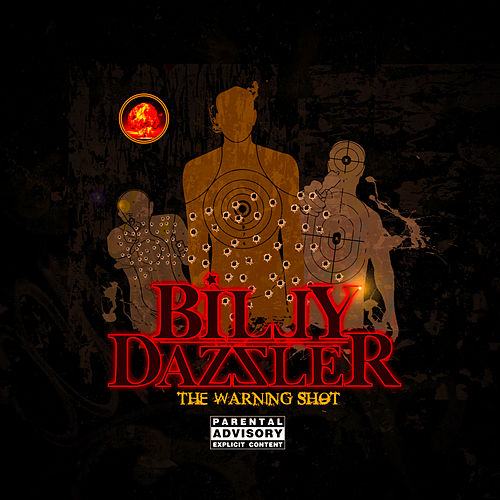 The Warning Shot by Billy Dazzler