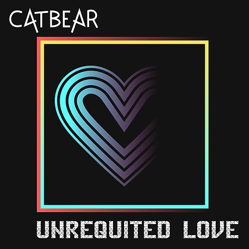 Unrequited Love by Catbear