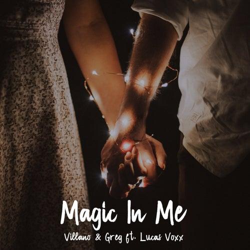 Magic in Me by El Villano