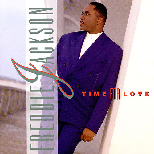 Time For Love by Freddie Jackson