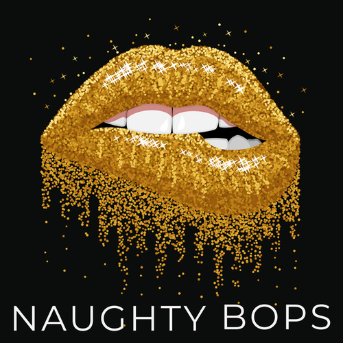 Naughty Bops by Various Artists