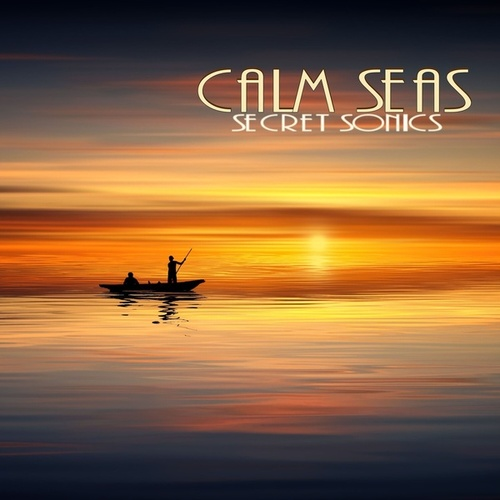 Calm Seas by Secret Sonics