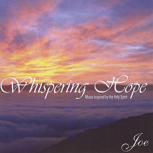 Whispering Hope von Joe