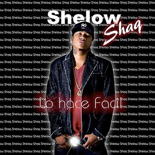 Lo Hace Facil de Shelow Shaq