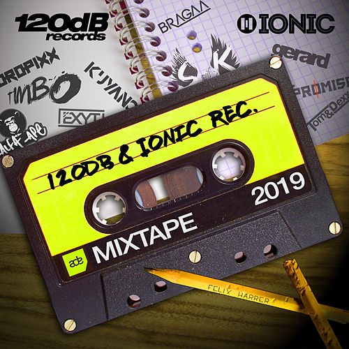 120dB & IONIC Records ADE Mixtape 2019 von various