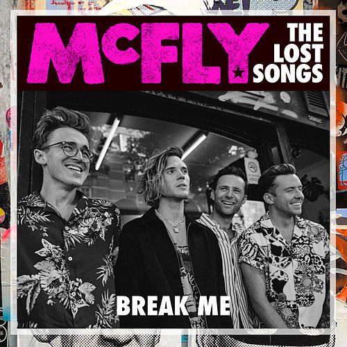 Break Me (The Lost Songs) de McFly
