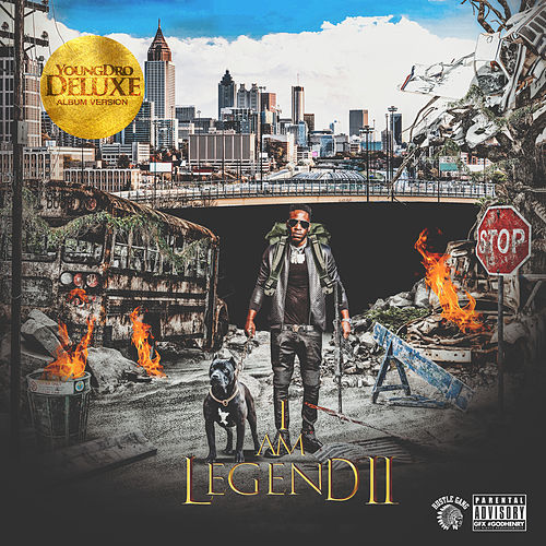 I Am Legend 2 (Deluxe Version) by Young Dro