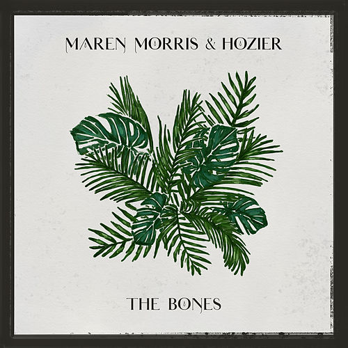 The Bones (with Hozier) de Maren Morris