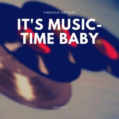 It's Music-Time Baby, Vol. 2 de Various Artists