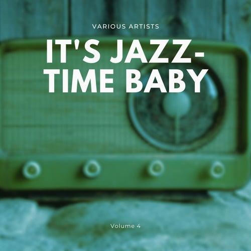 It's Jazz-Time Baby, Vol. 4 von Various Artists
