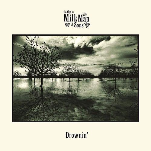 Drownin' de Milkman