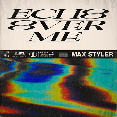 Echo Over Me by Max Styler