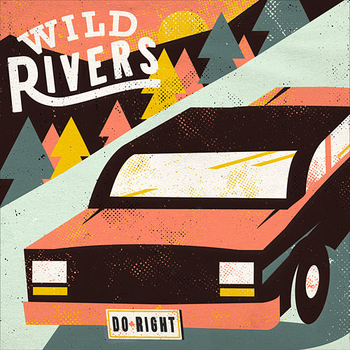 Do Right by Wild Rivers