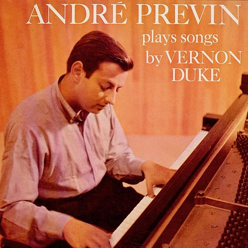 Andre Previn Plays Songs By Vernon Duke (Remastered) de Andre Previn