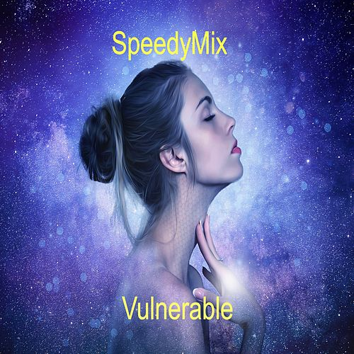 Vulnerable by SpeedyMix