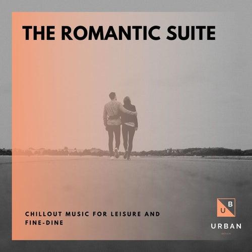 The Romantic Suite - Chillout Music For Leisure And Fine-Dine de Dixon