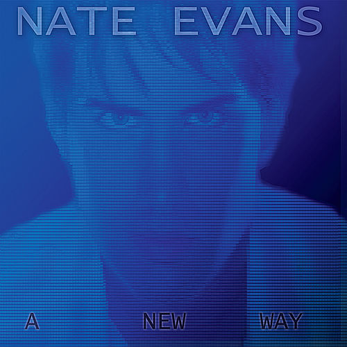 A New Way di Nate Evans