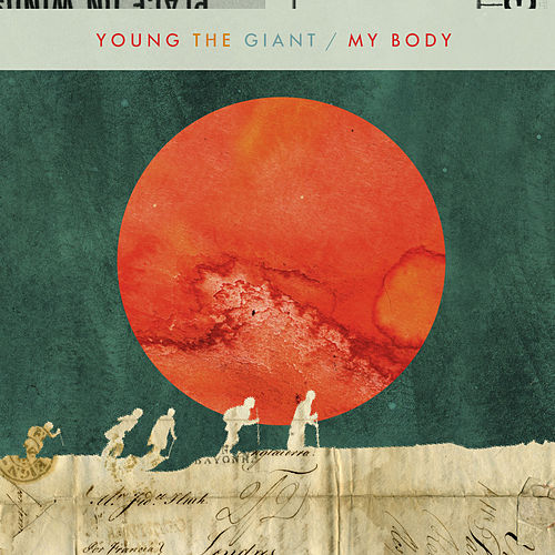 My Body von Young the Giant
