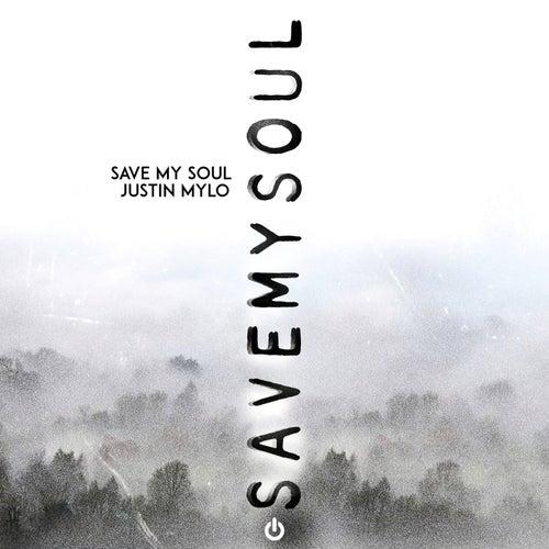 Save My Soul by Justin Mylo