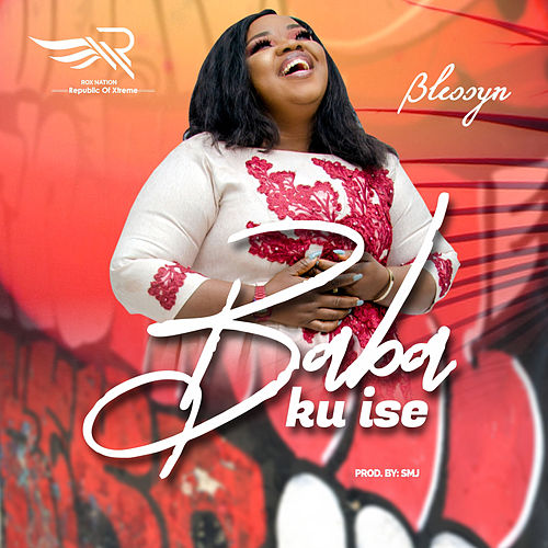 Baba Ku Ise by Blessyn