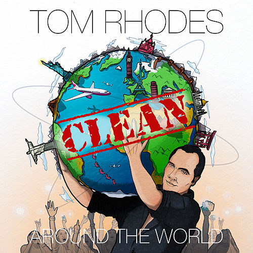 Clean Around the World de Tom Rhodes