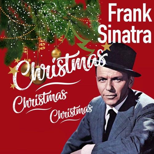 Christmas Christmas Christmas by Frank Sinatra