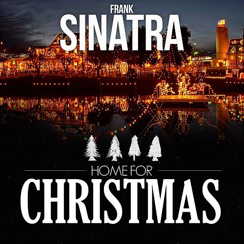 Home for Christmas von Frank Sinatra