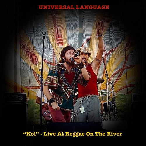 Kol (Live at Reggae on the River) by Universal Language