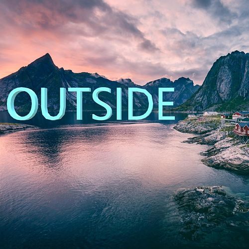 Outside by Isse