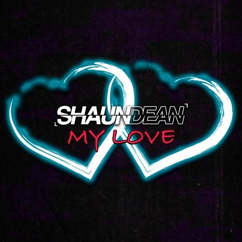 My Love de Shaun Dean