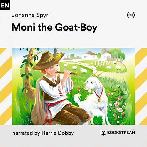 Moni the Goat-Boy von Bookstream Audiobooks