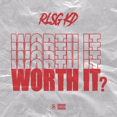Worth It de Rlsg Kd
