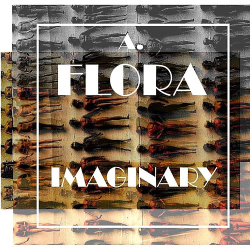 Imaginary by A. Flora