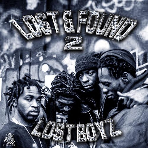 Lost & Found 2 by Lost Boyz