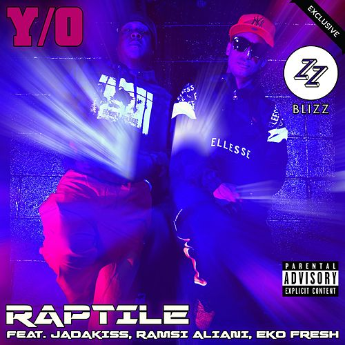 Y/O - The 'DJ Blizz' Club Edits de Raptile