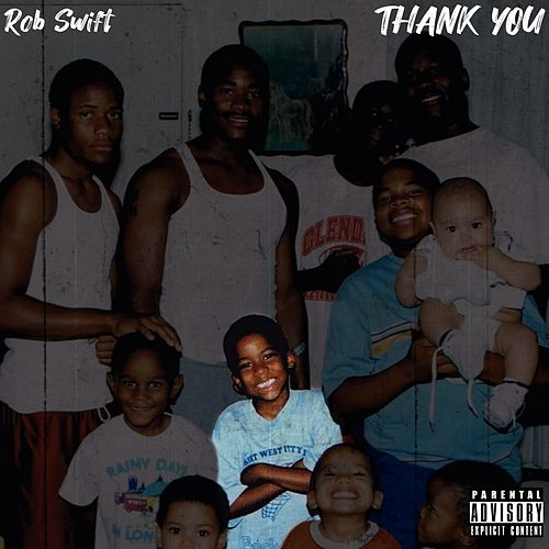Thank You by Rob Swift