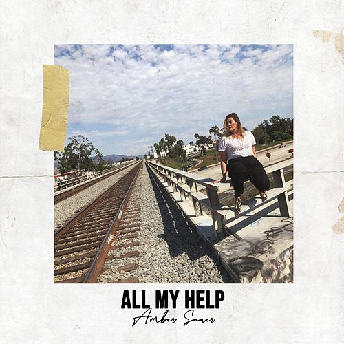 All My Help by Amber Sauer