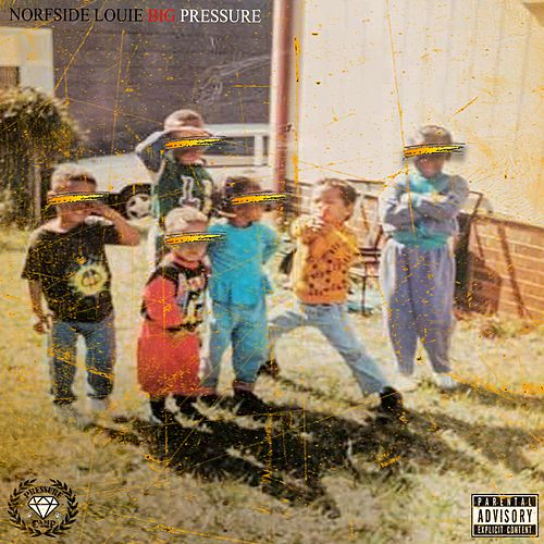 Big Pressure by Norfside Louie