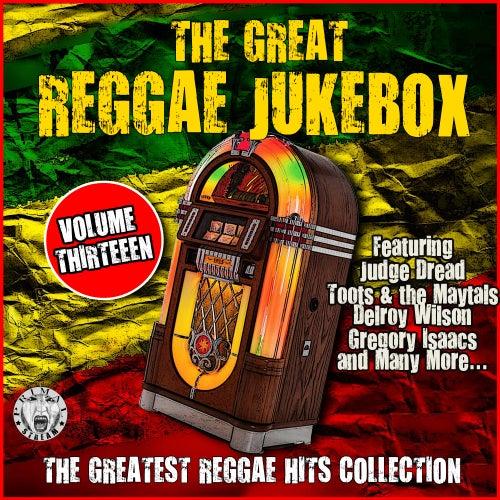 The Great Reggae Jukebox - Volume Thirteen de Various Artists