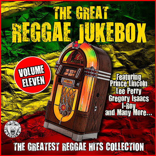 The Great Reggae Jukebox - Volume Eleven by Various Artists
