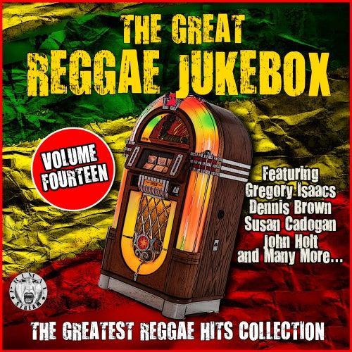 The Great Reggae Jukebox - Volume Fourteen von Various Artists