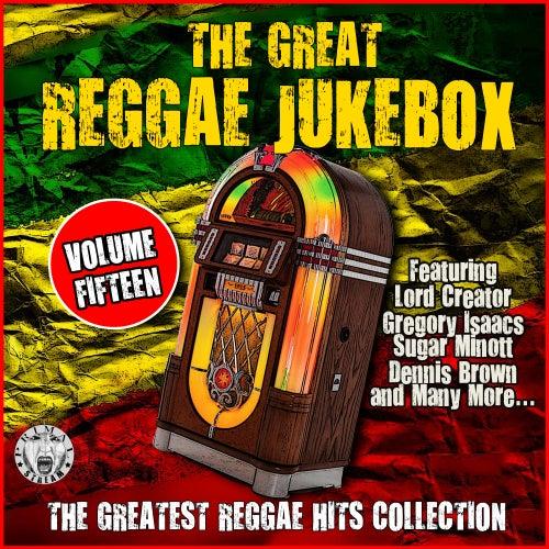 The Great Reggae Jukebox - Volume Fifteen von Various Artists