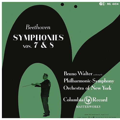 Beethoven: Symphonies 7 & 8 (Remastered) by Bruno Walter