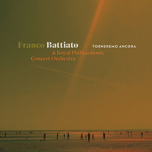 Torneremo Ancora di Franco Battiato