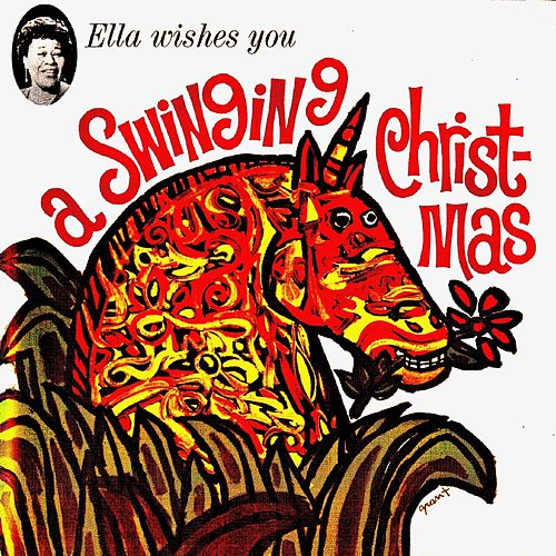 Ella Wishes You A Swinging Christmas! (Remastered) von Ella Fitzgerald