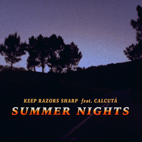 Summer Nights von Keep Razors Sharp