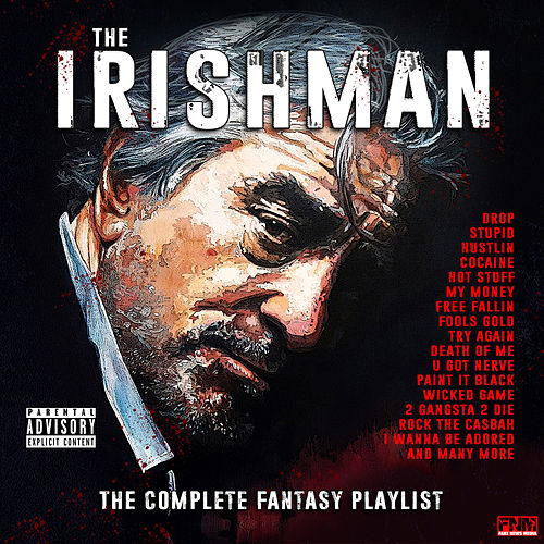 The Irishman - The Complete Fantasy Playlist de Various Artists